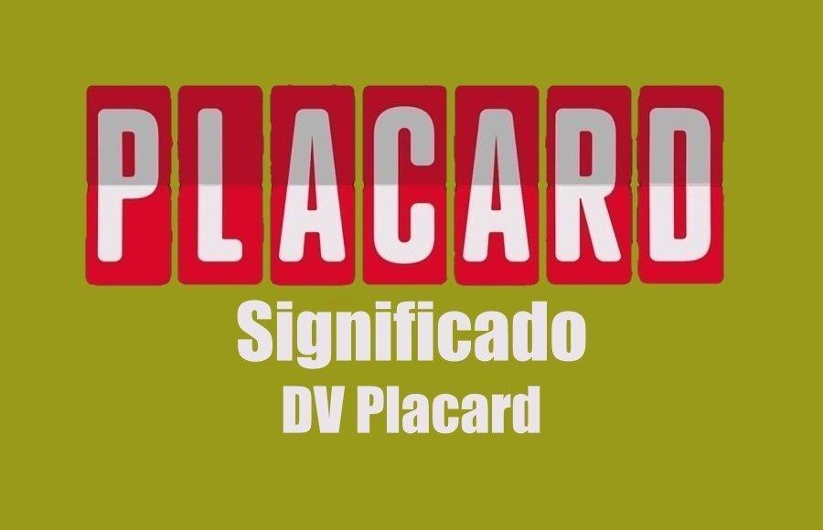 O que significa o DV Placard – Explicação muito simples