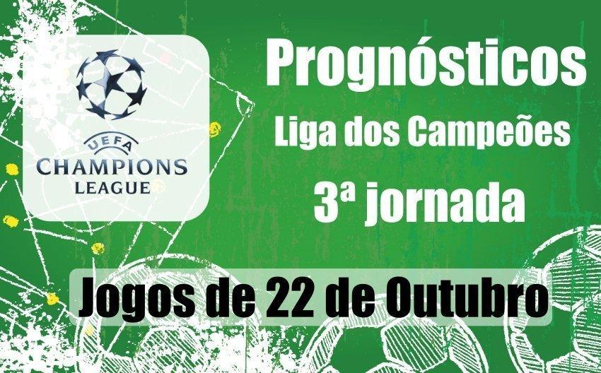 Prognósticos – 3ª jornada da Liga dos Campeões – Terça Feira 22 de Outubro