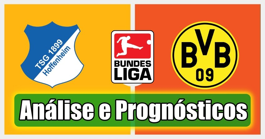 Hoffenheim vs Borussia Dortmund – Bundesliga – Análise e Prognósticos