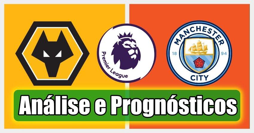 Wolves vs Manchester City – Análise e Prognósticos