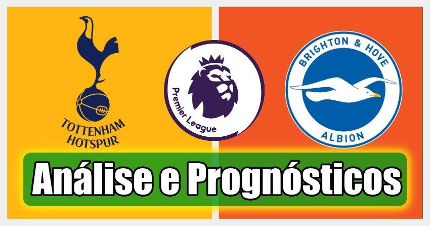 Tottenham vs Brighton –  Premier League – Análise e Prognósticos