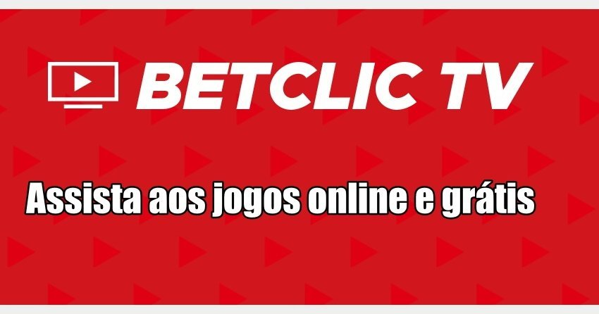 Betclic TV - Assista aos jogos online e grátis