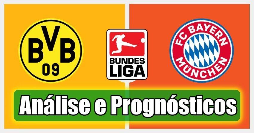 Dortmund vs Bayern – Análise e Prognósticos – Bundesliga