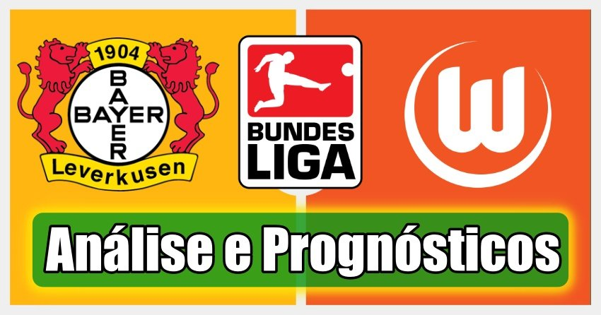 Leverkusen vs Wolfsburg – Análise e Prognósticos – Bundesliga