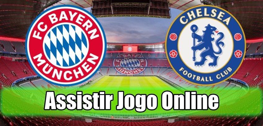 Bayern Munique vs Chelsea online assistir ao jogo grátis