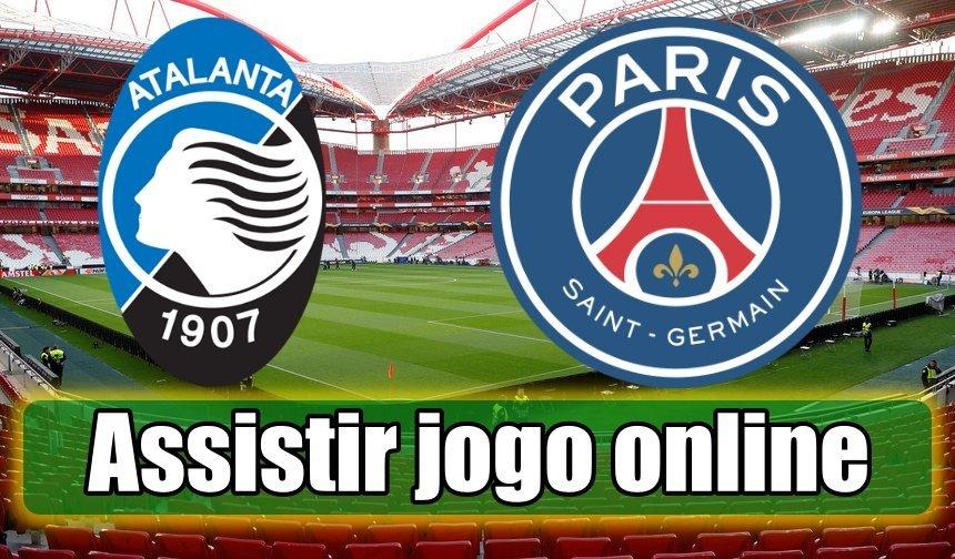 Atalanta vs PSG online assistir ao jogo grátis