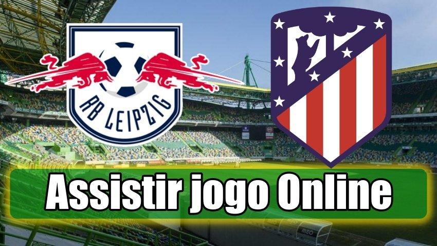 Leipzig Atlético Madrid online assistir ao jogo grátis