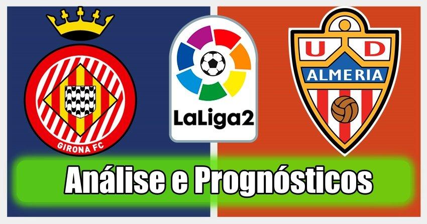 Girona vs Almeria – Análise e Prognósticos – La Liga 2 – Espanha