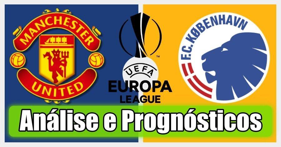Manchester United vs Copenhaga – Análise e Prognósticos – Liga Europa
