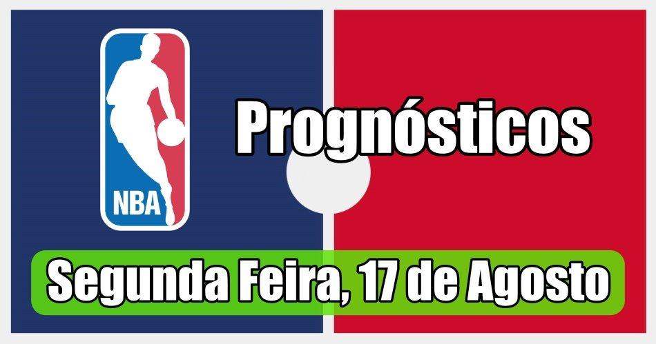 Prognósticos para Apostas NBA - Grátis - Segunda Feira 17 de Agosto