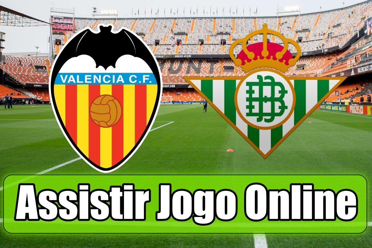 Assistir Valencia Bétis: assiste ao jogo online e grátis