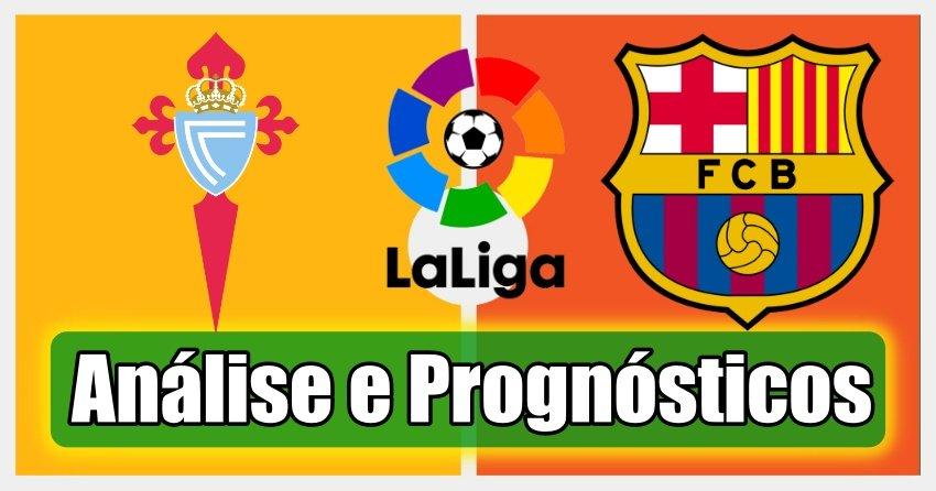 Celta Vigo vs Barcelona – Análise e Prognósticos – La Liga – Espanha
