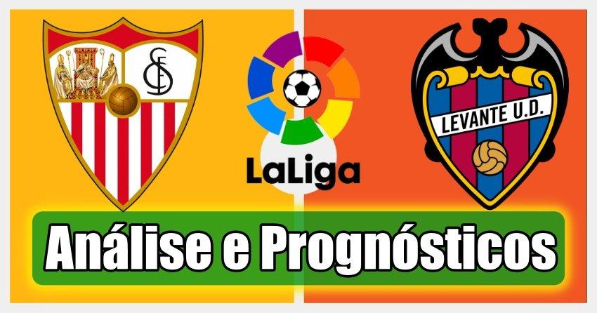 Sevilla vs Levante – Análise e Prognósticos – La Liga – Espanha