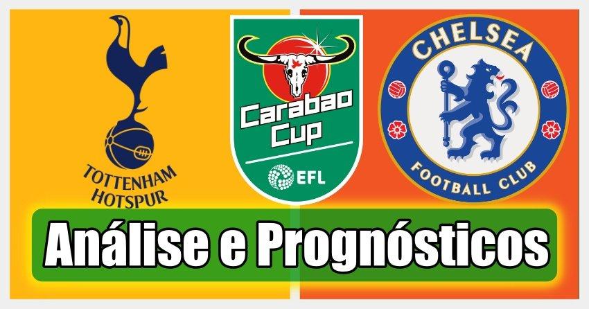 Tottenham vs Chelsea - Análise e Prognósticos – Taça da Liga Inglaterra