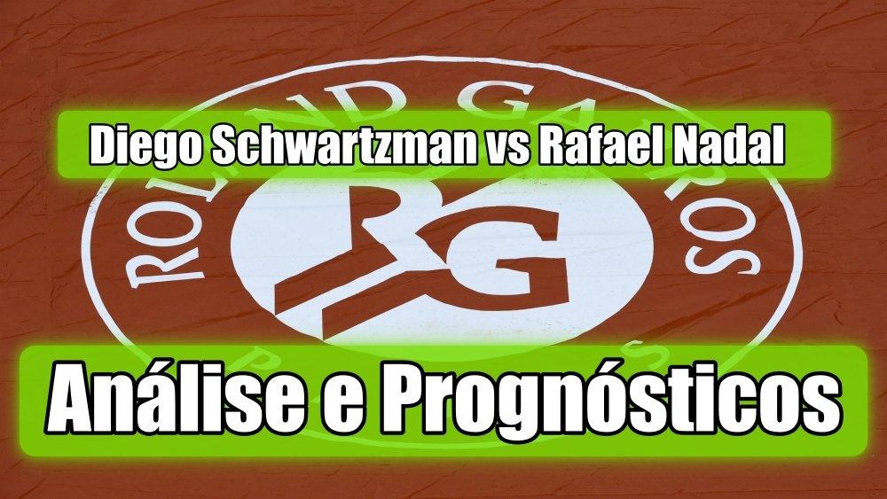 Diego Schwartzman vs Rafael Nadal -  Análise e Prognósticos - Open de França - Roland Garros