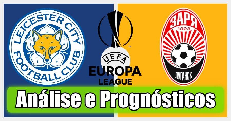 Leicester City vs Zorya – Análise e Prognósticos – Liga Europa