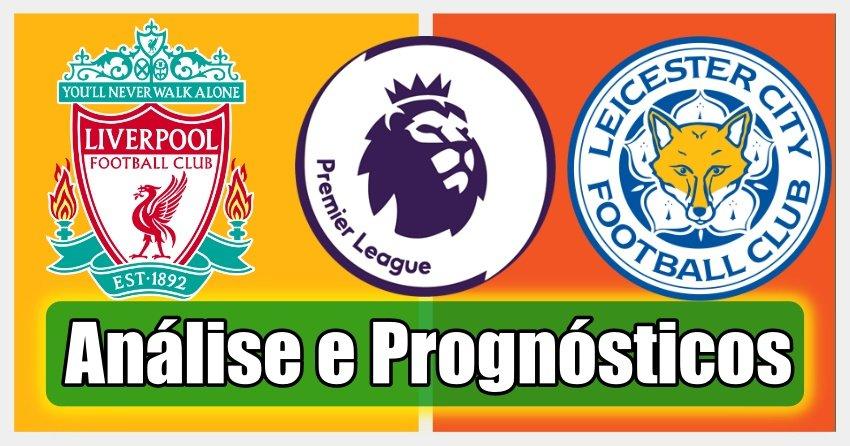 Liverpool vs Leicester – Análise e Prognósticos – Premier League