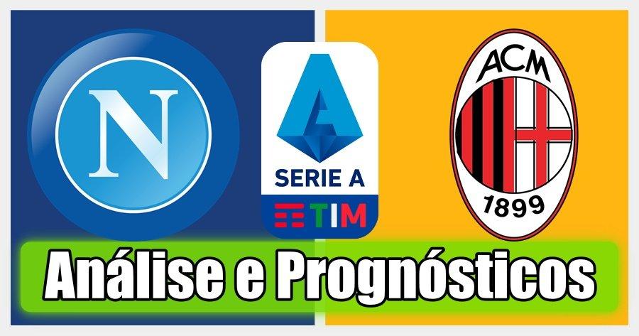 Nápoles vs AC Milan – Análise e Prognósticos – Série A