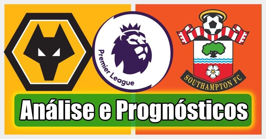 Wolves vs Southampton – Análise e Prognósticos – Premier League
