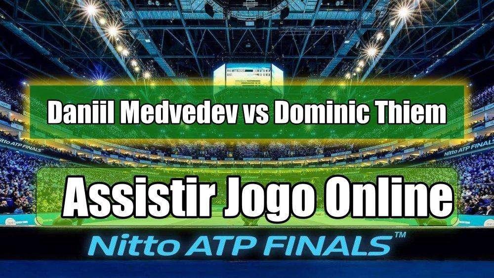 Assistir Daniil Medvedev vs Dominic Thiem online, grátis e com excelente qualidade
