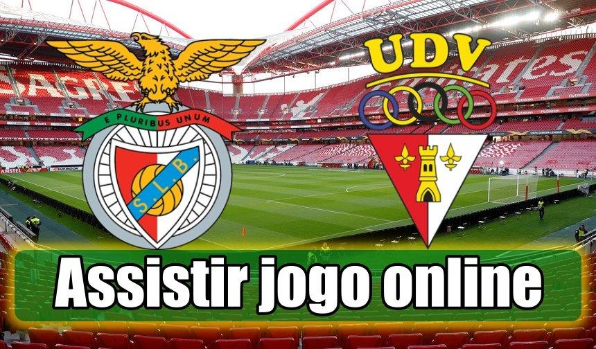 Assistir Benfica vs Vilafranquense online, grátis e com excelente qualidade
