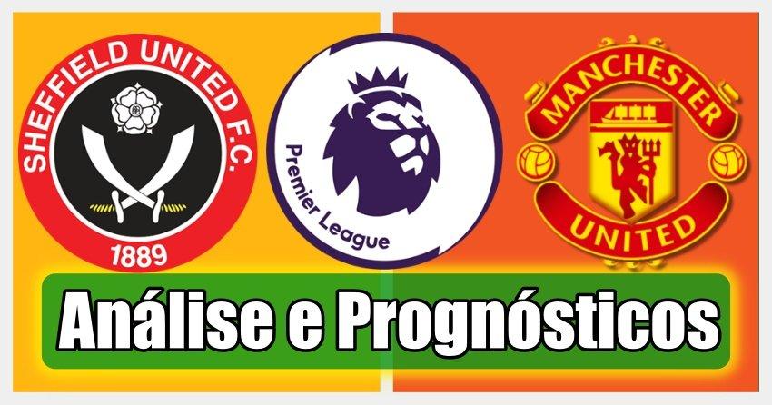 Sheffield United vs Man United – Análise e Prognósticos – Premier League
