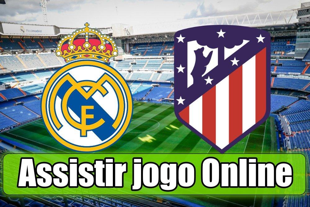 Assistir Real Madrid vs Atlético Madrid online, grátis e com excelente qualidade