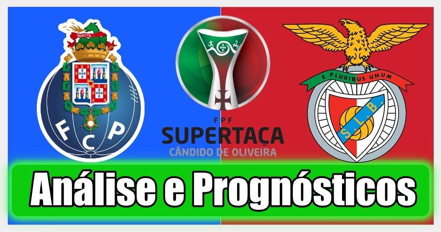 Porto x Benfica – Análise e Prognósticos – Super Taça