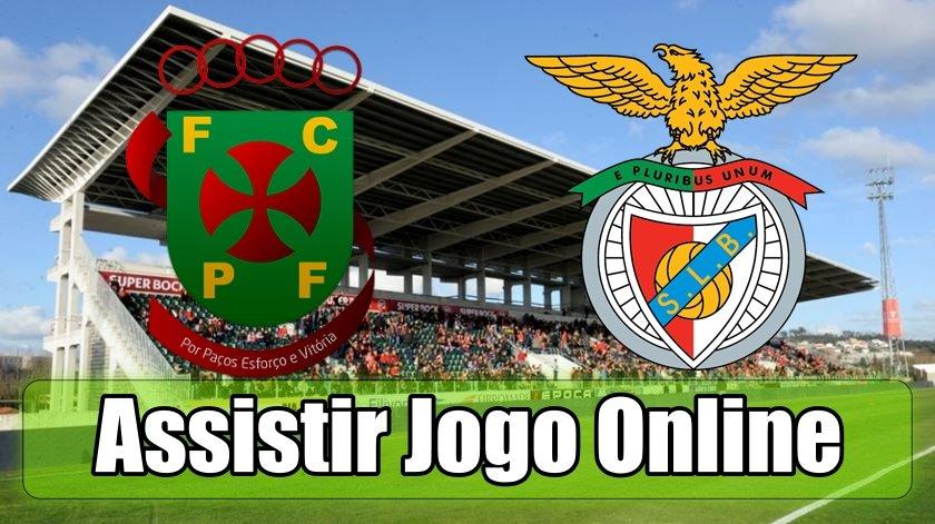 Paços Ferreira Benfica online: assistir ao jogo, ao vivo e grátis