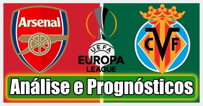 Arsenal vs Villarreal – Análise e Prognósticos – Liga Europa