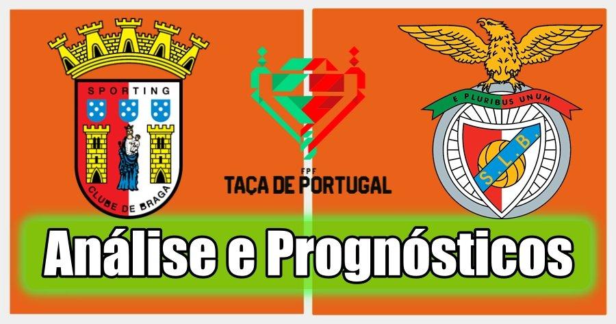 Braga vs Benfica – Análise e Prognósticos – Final da Taça de Portugal