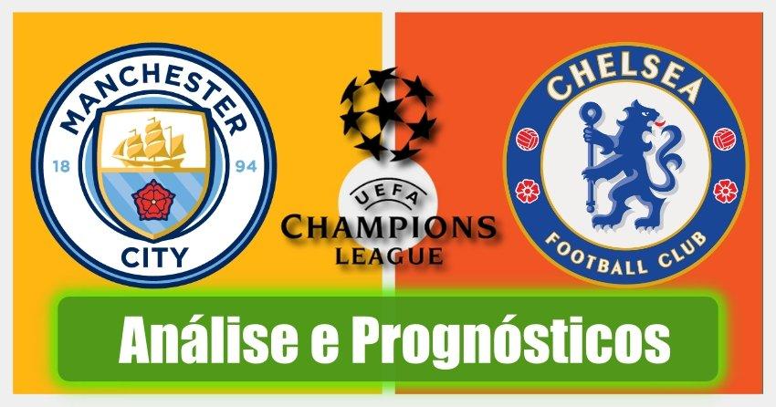 Manchester City vs Chelsea – Análise e Prognósticos – Final da Liga dos Campeões
