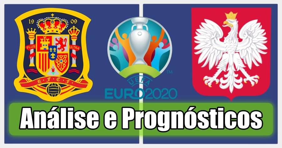Espanha vs Polónia – Análise e Prognósticos – Campeonato da Europa