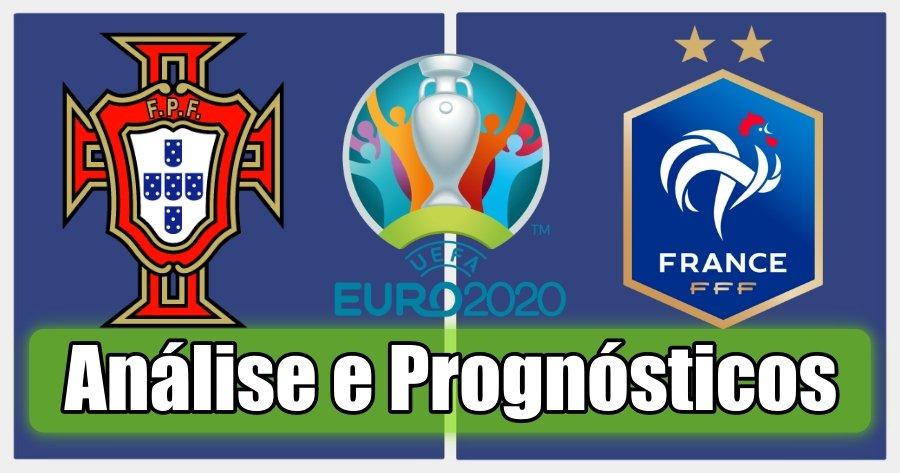 Portugal vs França – Análise e Prognósticos – Campeonato da Europa