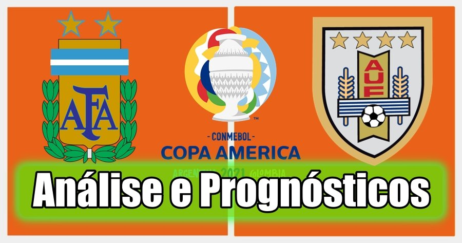 Argentina vs Uruguai – Análise e Prognósticos – Copa América