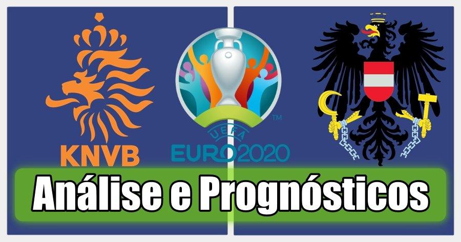 Holanda vs Áustria – Análise e Prognósticos – Campeonato da Europa