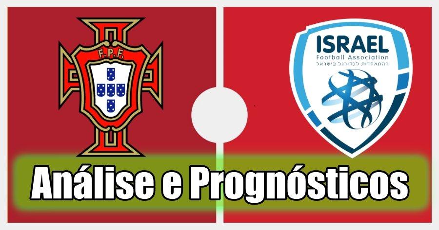Portugal vs Israel – Análise e Prognósticos – Jogo Amigável
