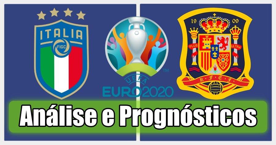 Itália vs Espanha – Análise e Prognósticos – Campeonato da Europa